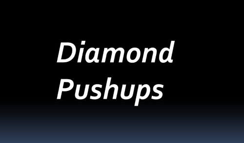 Diamond Pushups